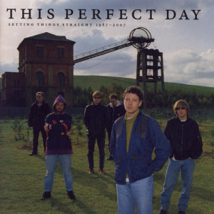 Album Setting Things Straight 1987 - 2007 from This Perfect Day