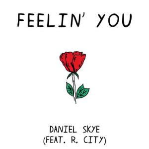 Album Feelin' You from R. City