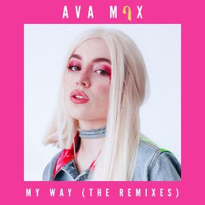 My Way (Remixes) 2018 Ava Max