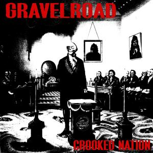 Gravelroad的專輯Crooked Nation
