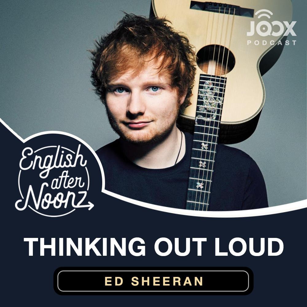 English AfterNoonz: Thinkin' Out Loud - Ed Sheeran