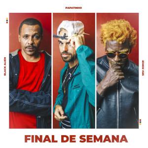 Papatinho的專輯Final de Semana