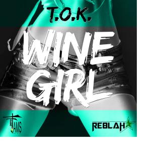 Album Wine Girl from T.O.K.
