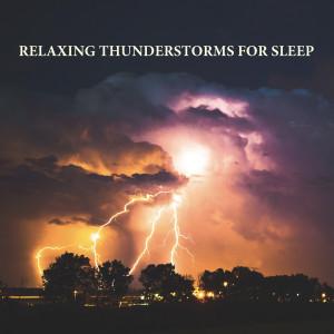 Album Relaxing Thunderstorms for Sleep from Sleep Music