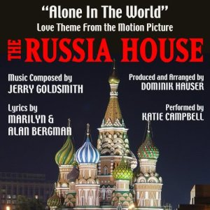 The Russia House: Alone In The World (Jerry Goldsmith, Marilyn and Alan Bergman)