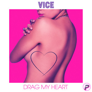 Album Drag My Heart from Vice