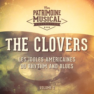 Album Les idoles américaines du rhythm and blues : The Clovers, Vol. 2 from The Clovers