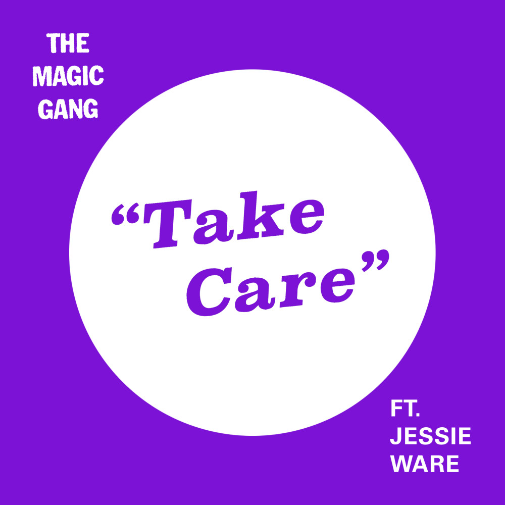 Take Care (feat. Jessie Ware) 2018 The Magic Gang; Jessie Ware