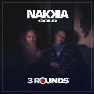 Nakkia Gold的專輯3 Rounds