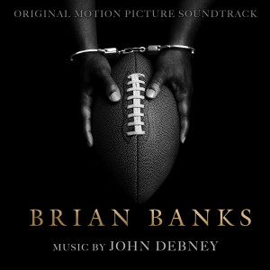 Album Brian Banks (Original Motion Picture Soundtrack) from John Debney