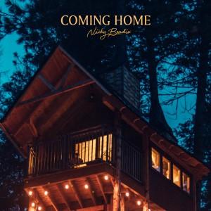 收聽Nicky Bendix的Coming Home歌詞歌曲