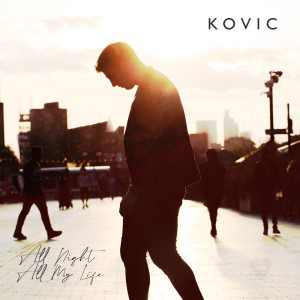 Album All Night All My Life from Kovic