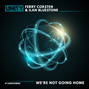 Album We're Not Going Home from Ferry Corsten