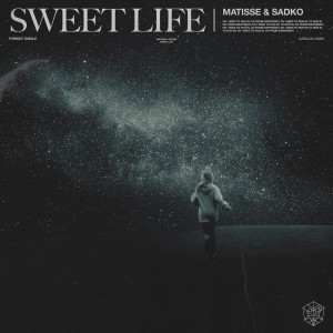 Album Sweet Life from Matisse & Sadko