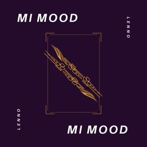 Album Mi Mood (Explicit) from Lenno