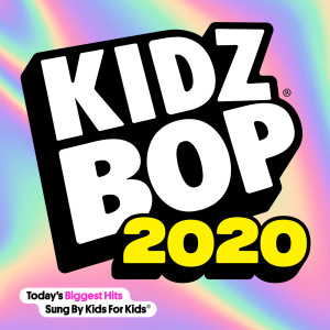 Album KIDZ BOP 2020 from Kidz Bop Kids