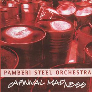 Album Carnival Madness from Pamberi Steel Orchestra
