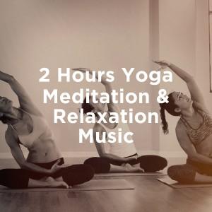 Kundalini: Yoga的專輯2 hours yoga meditation & relaxation music