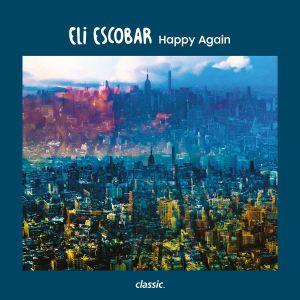 Album Happy Again from Eli Escobar