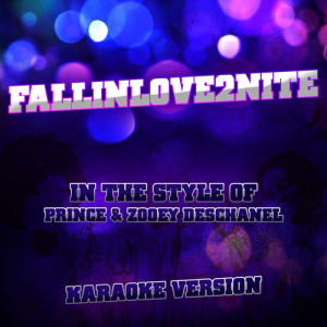 Album Fallinlove2nite (In the Style of Prince and Zooey Deschanel) [Karaoke Version] - Single from Ameritz Tracks Planet