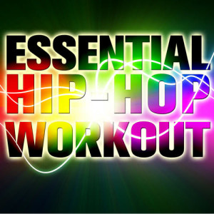 Ultimate Tribute Stars的專輯Essential Hip-Hop Workout