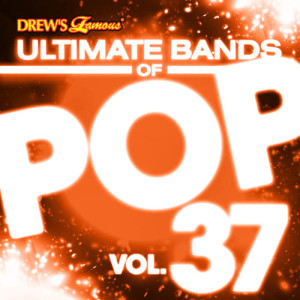 The Hit Crew的專輯Ultimate Bands of Pop, Vol. 37