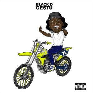 Album GESTU (Explicit) from Black D