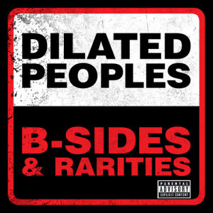 Album B-Sides & Rarities from Dilated Peoples