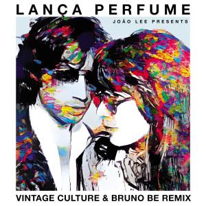 Album Lança Perfume (Vintage Culture & Bruno Be Remix / Radio Edit) from Vintage Culture