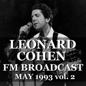 Album Leonard Cohen FM Broadcast May 1993 vol. 2 from Leonard Cohen