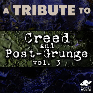 The Hit Co.的專輯A Tribute to Creed and Post-Grunge, Vol. 3