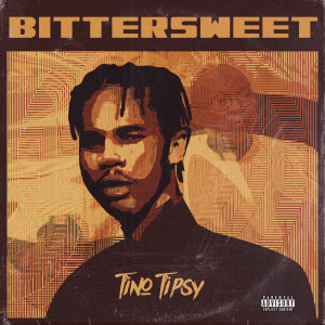Album BitterSweet from Tino Tipsy