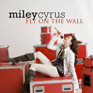 Miley Cyrus的專輯Fly On The Wall