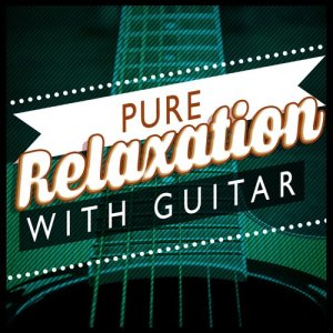 Album Pure Relaxation with Guitar from Relaxing Guitar Music