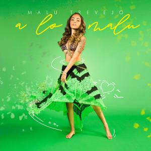 Malu Trevejo的專輯A lo Malu