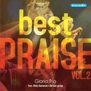 Best Praise, Vol. 2 dari Gloria Trio
