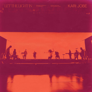 Album Let The Light In from Kari Jobe
