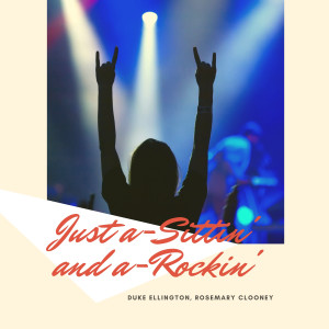 Album Just a-Sittin' and a-Rockin' from Rosemary Clooney