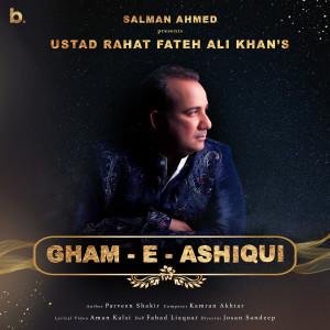 Album Gham-e-Ashiqui from Rahat Fateh Ali Khan