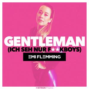 Album Gentleman (Ich seh nur F**kboys) from Emi Flemming