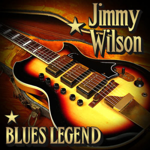 Album Blues Legend from Jimmy Wilson