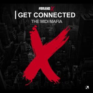 The Midi Mafia的專輯Brand X: Get Connected