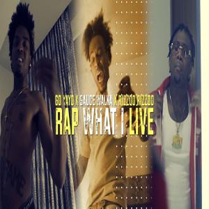 Rap What I Live (Explicit)