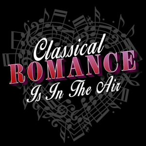 Album Classical Romance Is in the Air from Instrumental Love Songs
