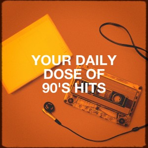 Album Your Daily Dose of 90's Hits from Generation 90