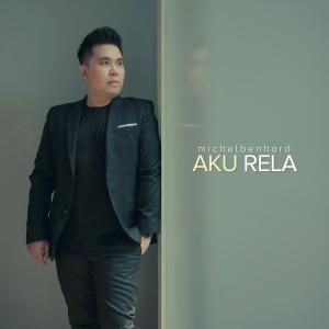 Album Aku Rela from Michel