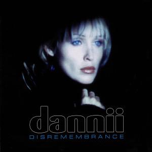 Dannii Minogue的專輯Disremembrance
