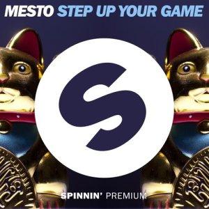收聽Mesto的Step Up Your Game歌詞歌曲