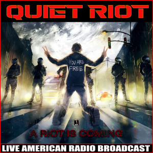 Album A Riot is Coming from Quiet Riot