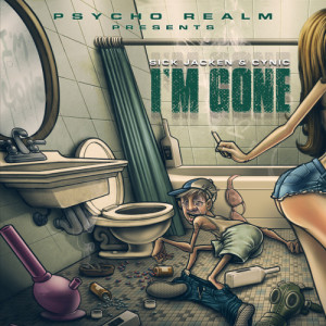 Album I'm Gone (Explicit) from Psycho Realm